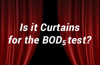 Is it Curtains for the BOD<sub>5</sub> test?